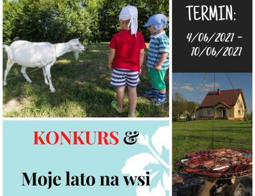 PRZEDŁUŻAMY Konkurs Moje lato na wsi